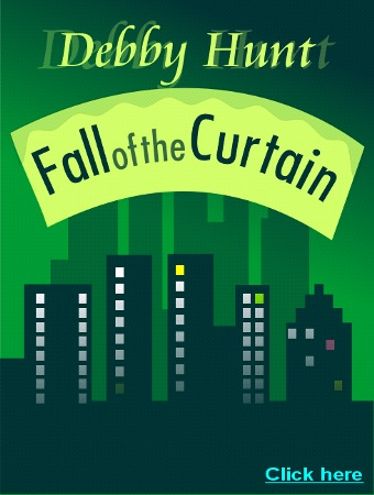 Download FALL OF THE CURTAIN by Debby Hunt